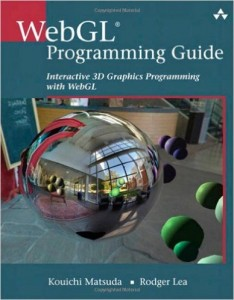 Buy the WebGL Programming Guide: Interactive 3D Graphics Programming with WebGL book