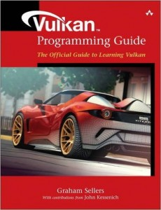 Buy the Vulkan Programming Guide: The Official Guide to Learning Vulkan book