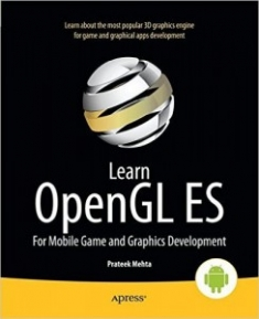Buy the Learn OpenGL ES: For Mobile Game and Graphics Development book