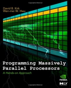 Buy the Programming Massively Parallel Processors: A Hands-on Approach book