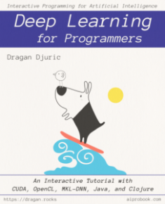 Buy the Deep Learning for Programmers book