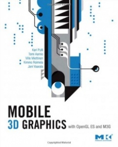 Buy the Mobile 3D Graphics: with OpenGL ES and M3G book