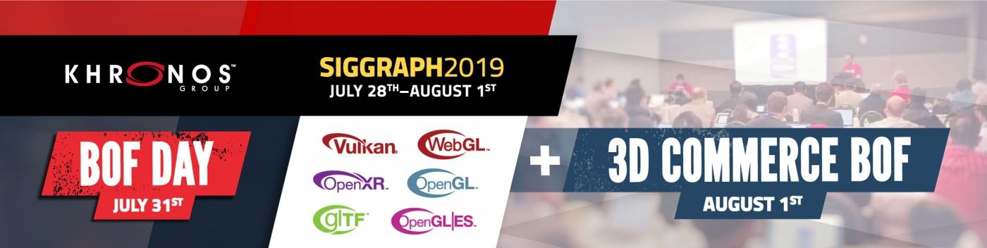 SIGGRAPH 2019 - The Khronos Group Inc