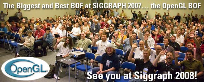 Check out the Biggest and Best BOF at SIGGRAPH 2007…See you at Siggraph 2008!