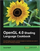 Buy the Overview of OpenGL 4.0 Shading Language Cookbook book