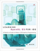 Buy the Learning OpenGL ES for iOS: A Hands-on Guide to Modern 3D Graphics Programming book