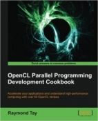 Buy the OpenCL Parallel Programming Development Cookbook book