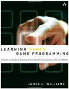 Buy the Learning HTML5 Game Programming: A Hands-on Guide to Building Online Games Using Canvas, SVG, and We book