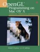 Buy the OpenGL® Programming on Mac OS® X: Architecture, Performance, and Integration book