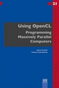Buy the Using OpenCL: Programming Massively Parallel Computers book